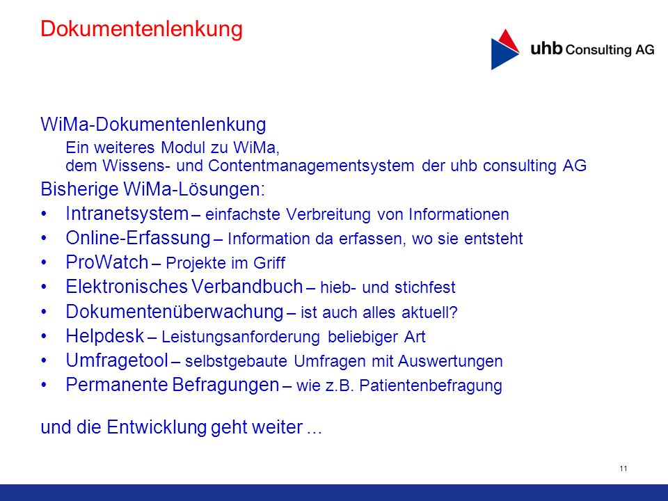 Dokumentenlenkung WiMa-Dokumentenlenkung Bisherige WiMa-Lösungen: