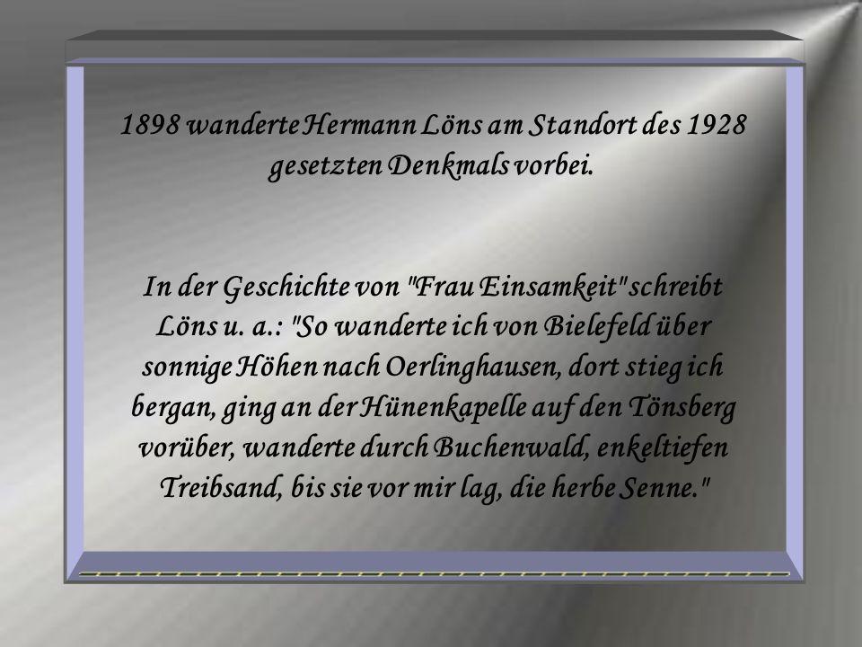 1898 wanderte Hermann Löns am Standort des 1928 gesetzten Denkmals vorbei.