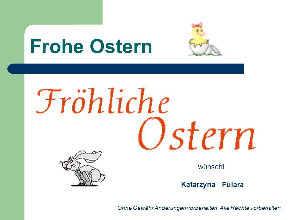 Frohe Ostern wünscht Katarzyna Fulara