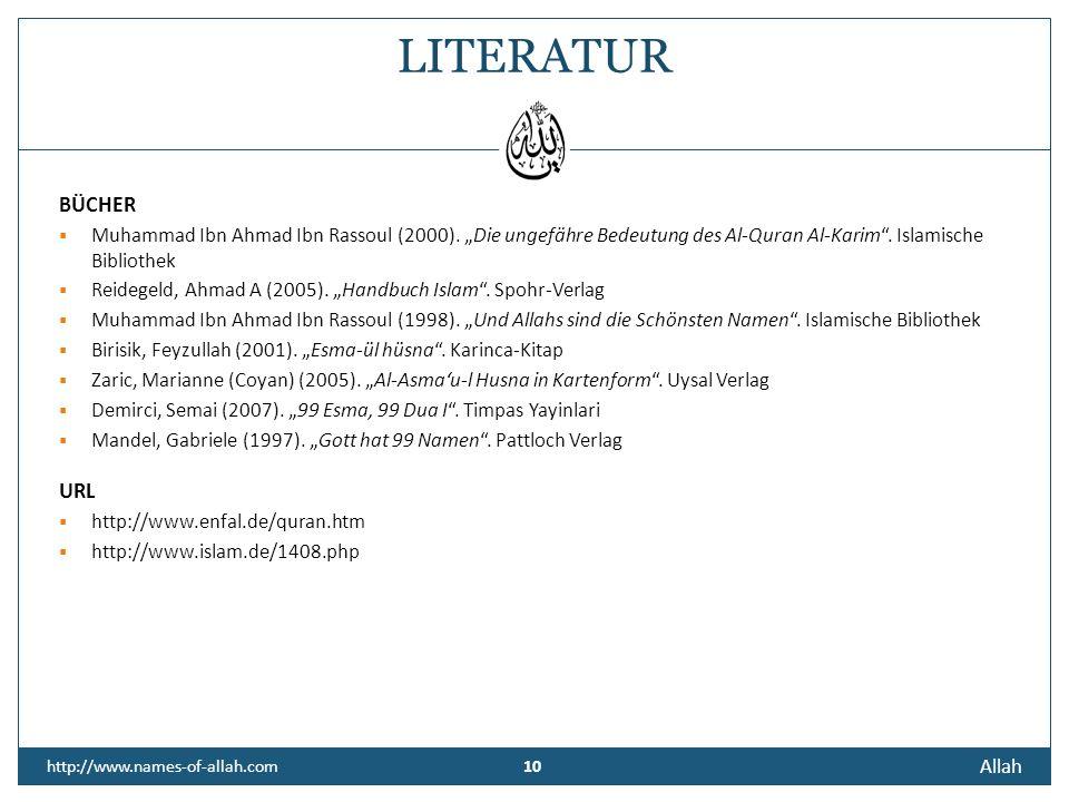 """LITERATURBÜCHER. Muhammad Ibn Ahmad Ibn Rassoul (2000). """"Die ungefähre Bedeutung des Al-Quran Al-Karim . Islamische Bibliothek."""