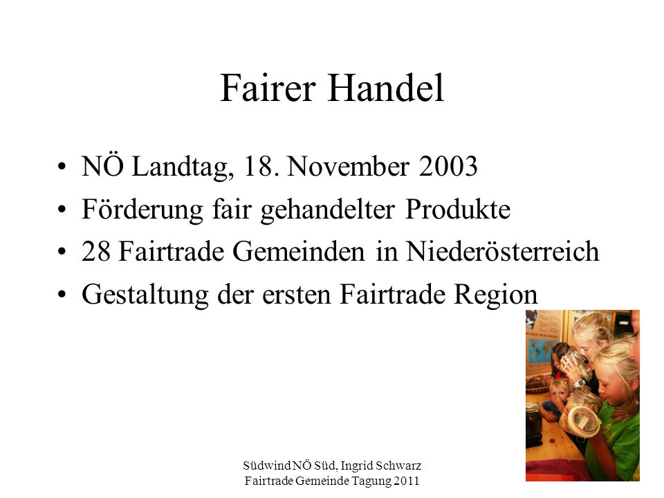 Südwind NÖ Süd, Ingrid Schwarz Fairtrade Gemeinde Tagung 2011