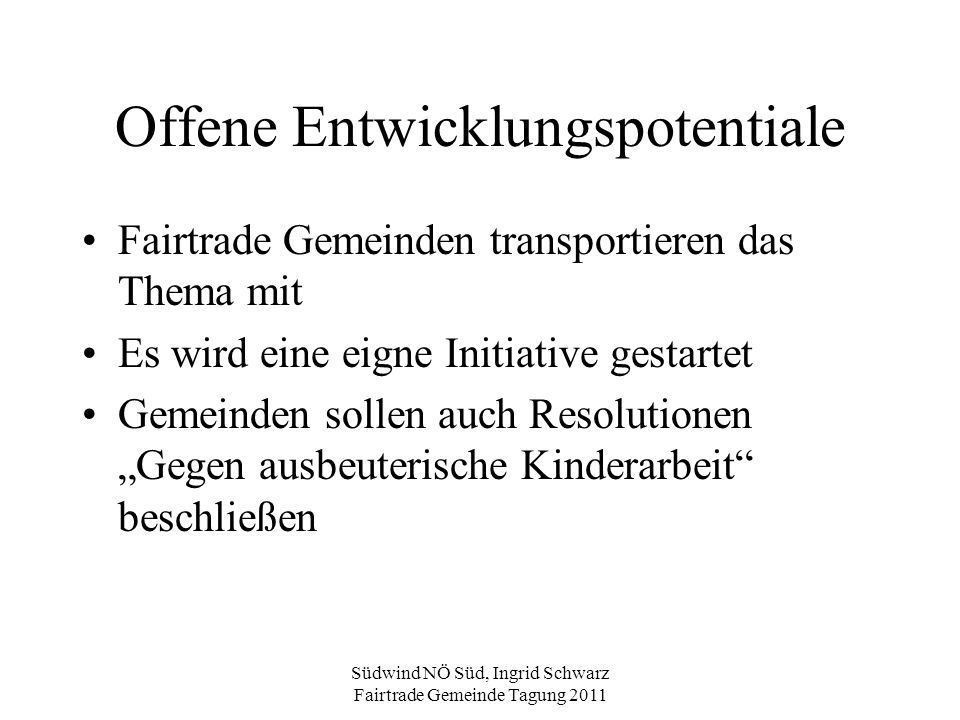 Offene Entwicklungspotentiale