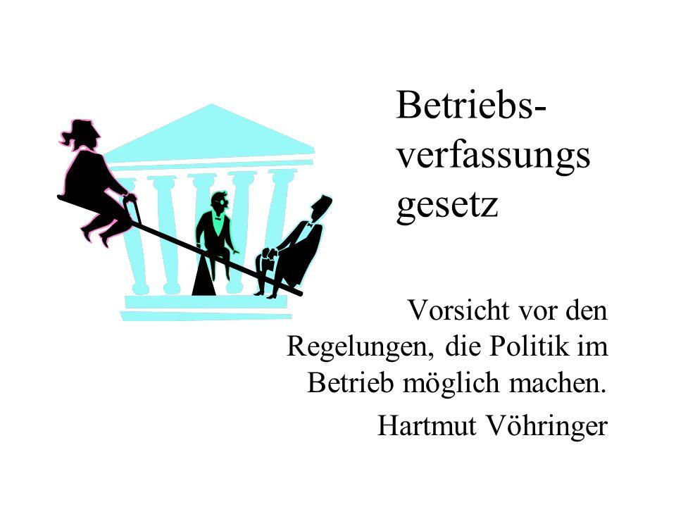 Betriebs- verfassungs gesetz