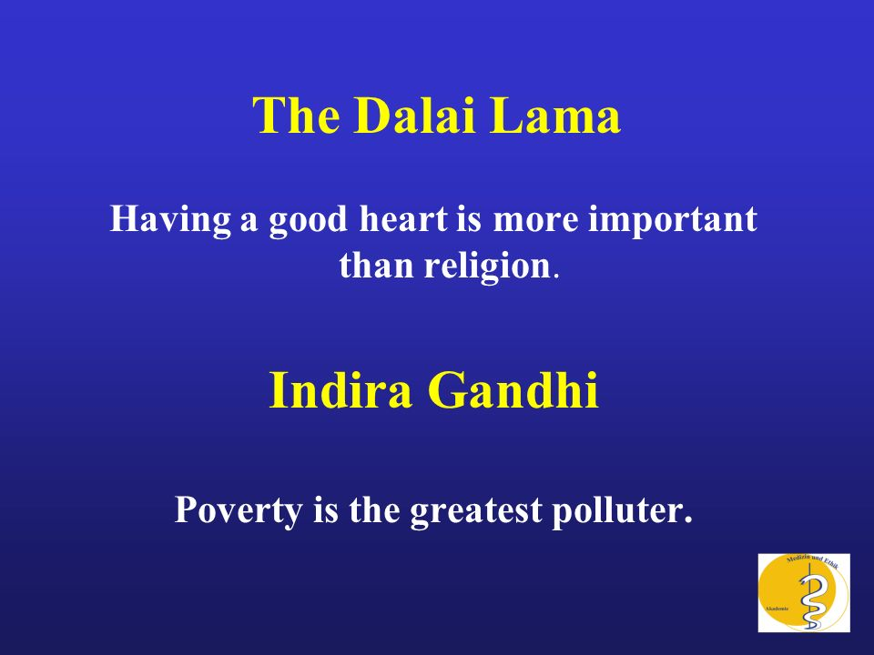 Poverty is the greatest polluter.