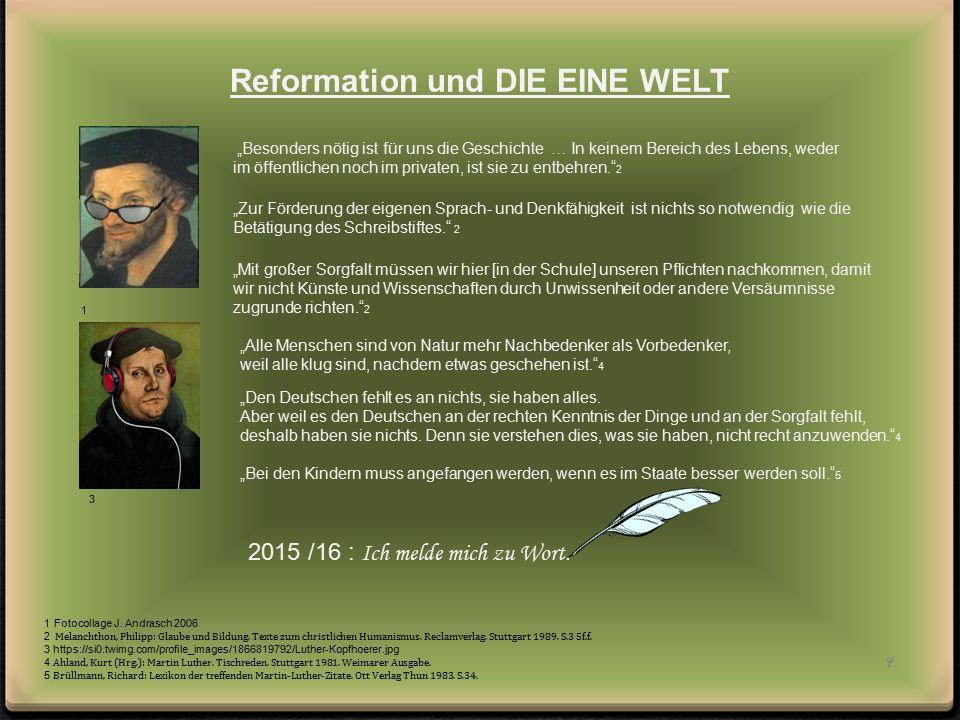Reformation und DIE EINE WELT