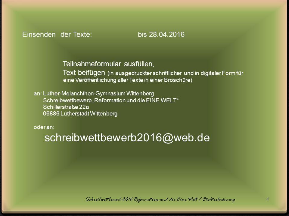 Schreibwettbewerb 2016 Reformation und die Eine Welt / Dichterkrönung