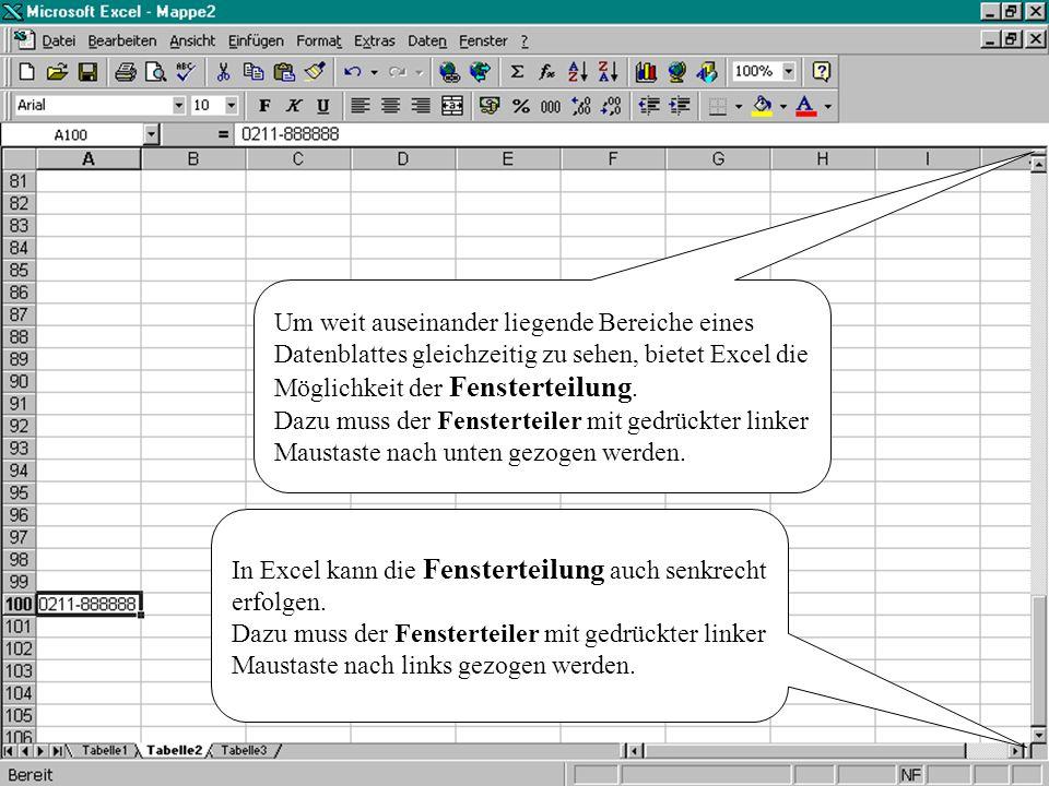 In Excel kann die Fensterteilung auch senkrecht erfolgen.