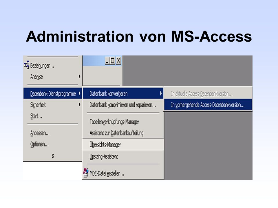 Administration von MS-Access