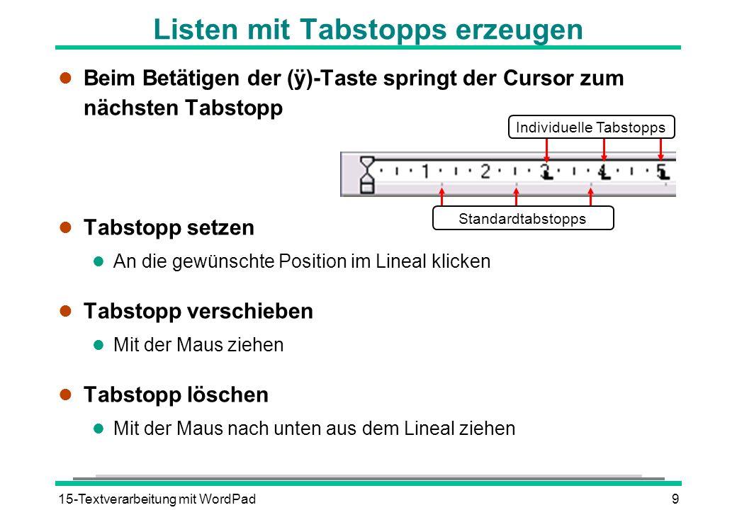 Listen mit Tabstopps erzeugen