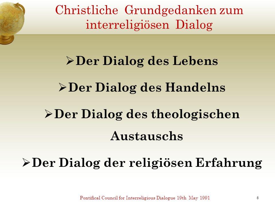 Christliche Grundgedanken zum interreligiösen Dialog