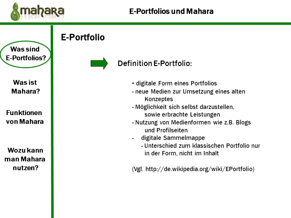 E-Portfolio Definition E-Portfolio: - digitale Form eines Portfolios