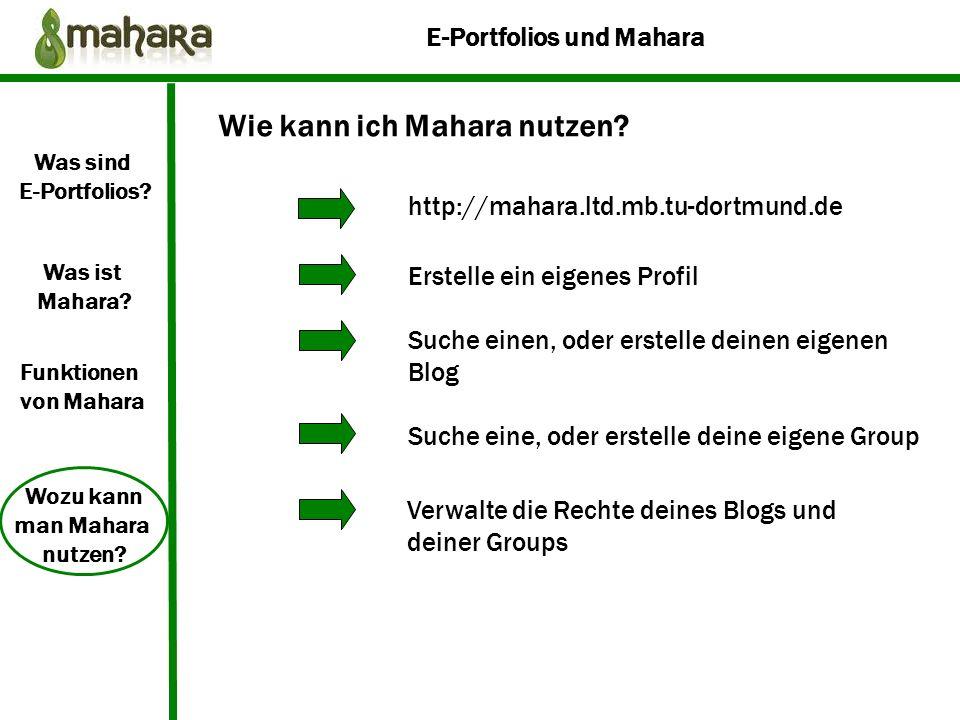 Wie kann ich Mahara nutzen