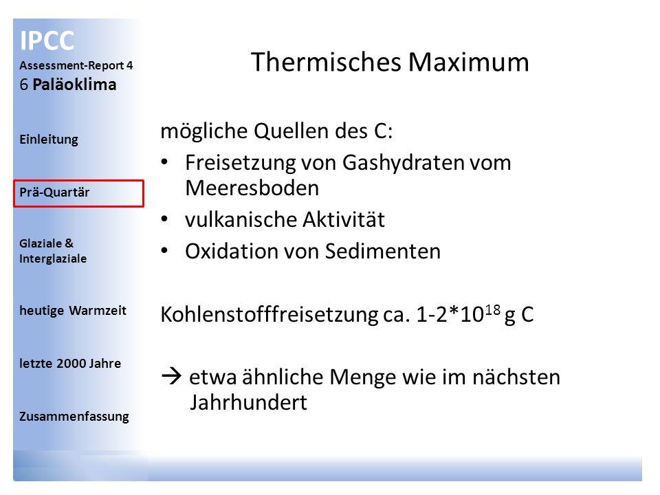 Thermisches Maximum mögliche Quellen des C: