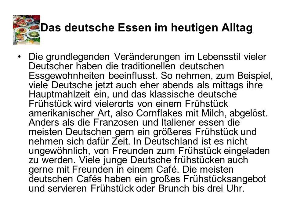 Das deutsche Essen im heutigen Alltag