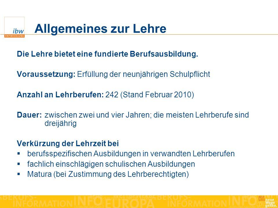 Allgemeines zur Lehre Die Lehre bietet eine fundierte Berufsausbildung. Voraussetzung: Erfüllung der neunjährigen Schulpflicht.