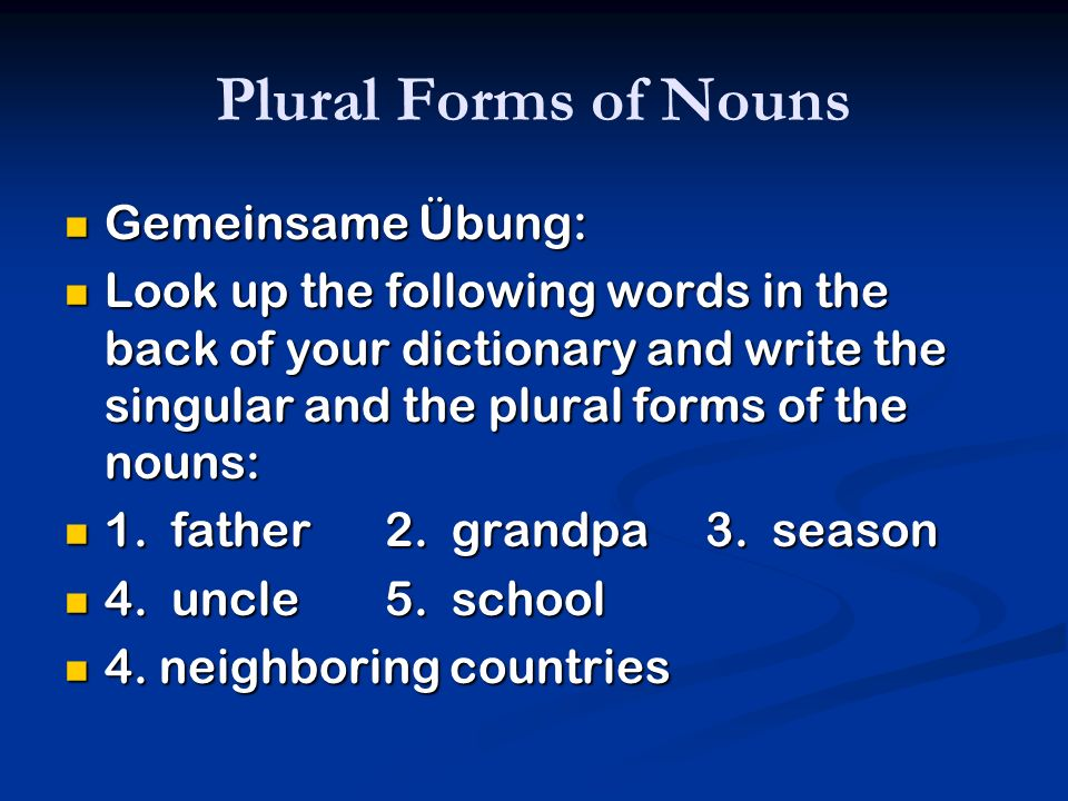 Plural Forms of Nouns Gemeinsame Übung:
