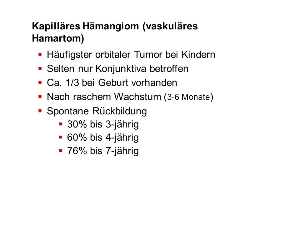 Kapilläres Hämangiom (vaskuläres Hamartom)