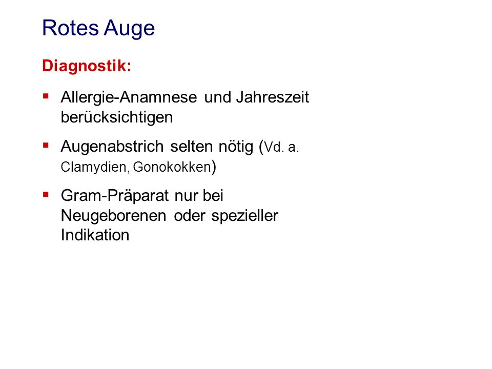 Rotes Auge Diagnostik: