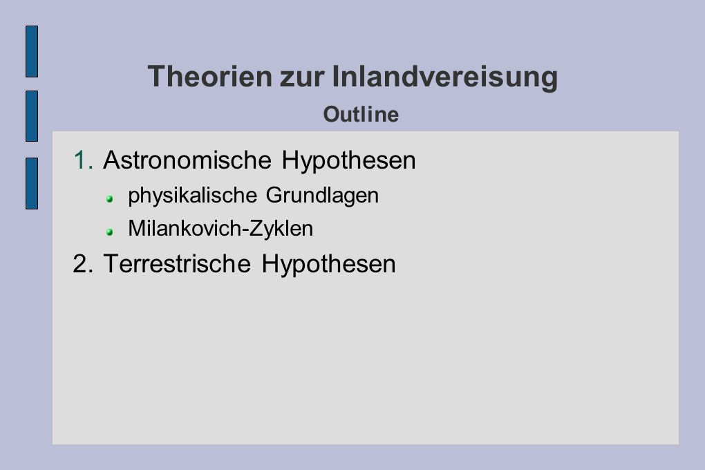 Theorien zur Inlandvereisung Outline