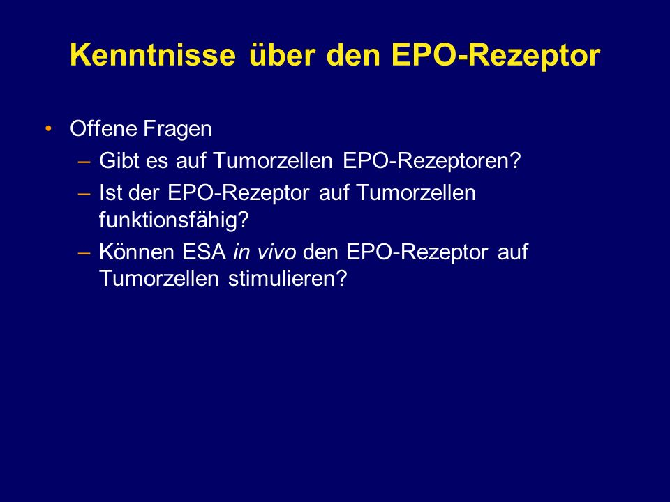 Kenntnisse über den EPO-Rezeptor