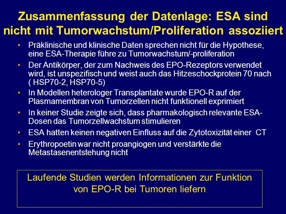 Zusammenfassung der Datenlage: ESA sind nicht mit Tumorwachstum/Proliferation assoziiert
