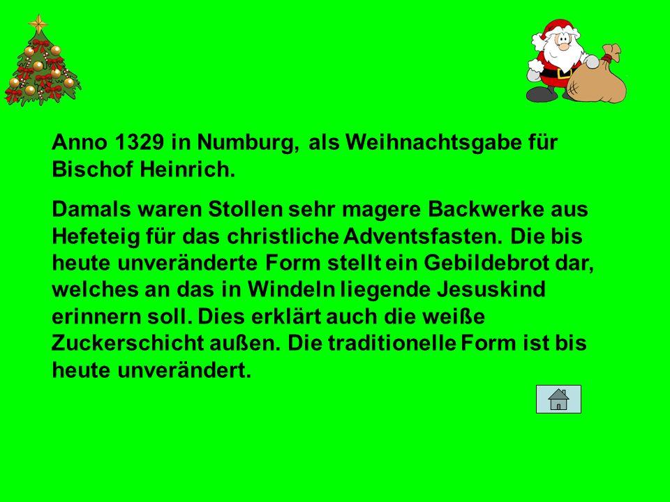 Anno 1329 in Numburg, als Weihnachtsgabe für Bischof Heinrich.