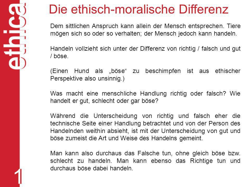 1 Die ethisch-moralische Differenz