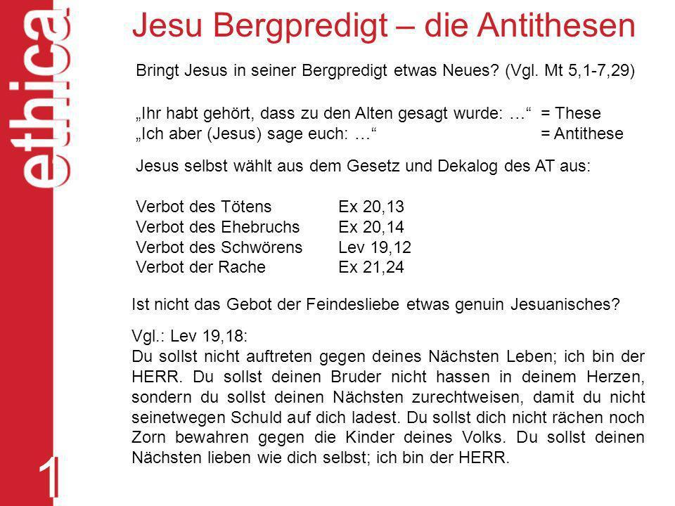 1 Jesu Bergpredigt – die Antithesen
