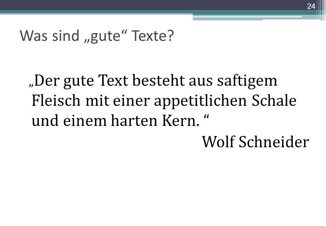 """Was sind """"gute Texte Wolf Schneider"""