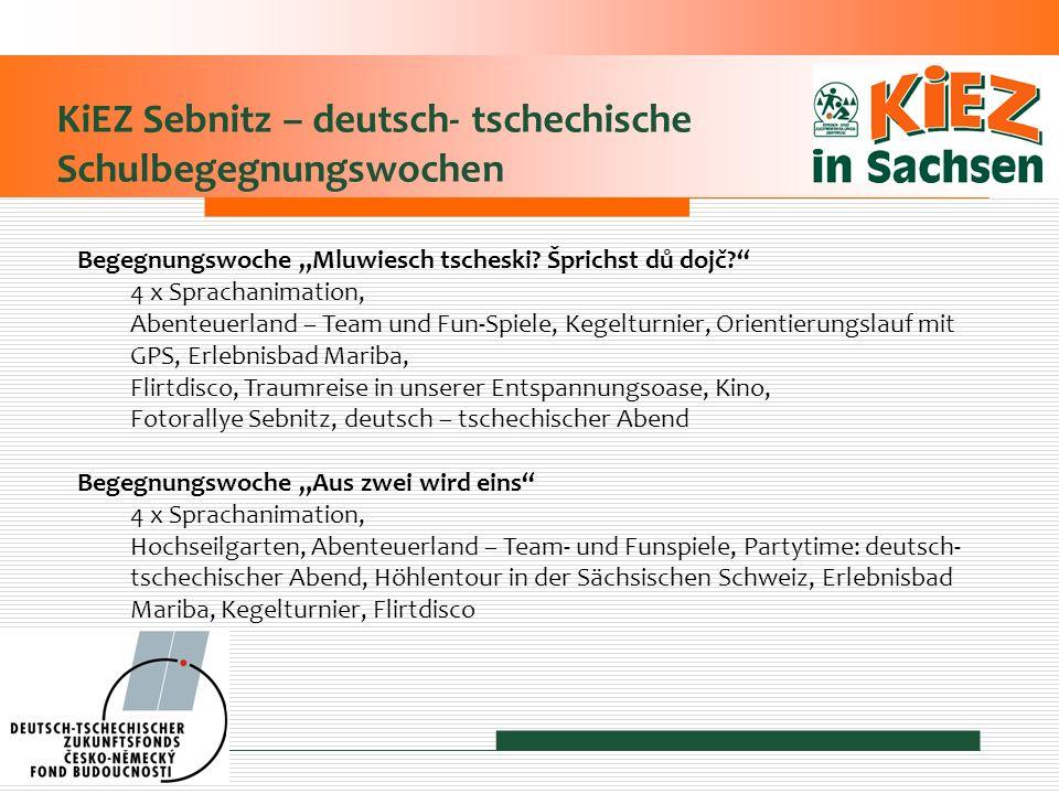 KiEZ Sebnitz – deutsch- tschechische Schulbegegnungswochen