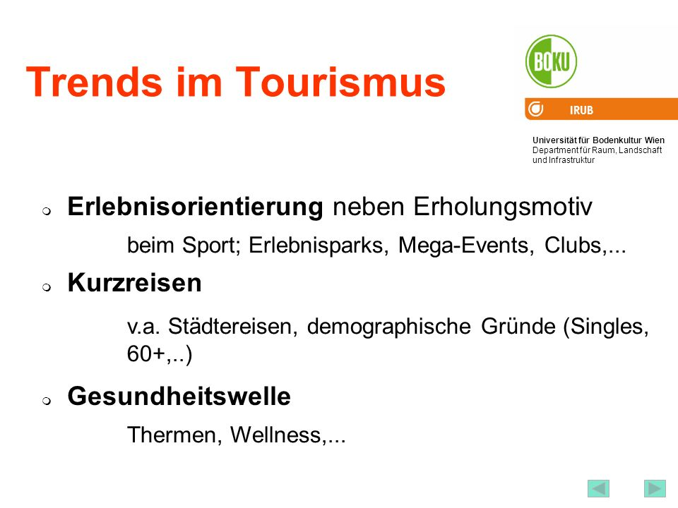 Trends im Tourismus Erlebnisorientierung neben Erholungsmotiv