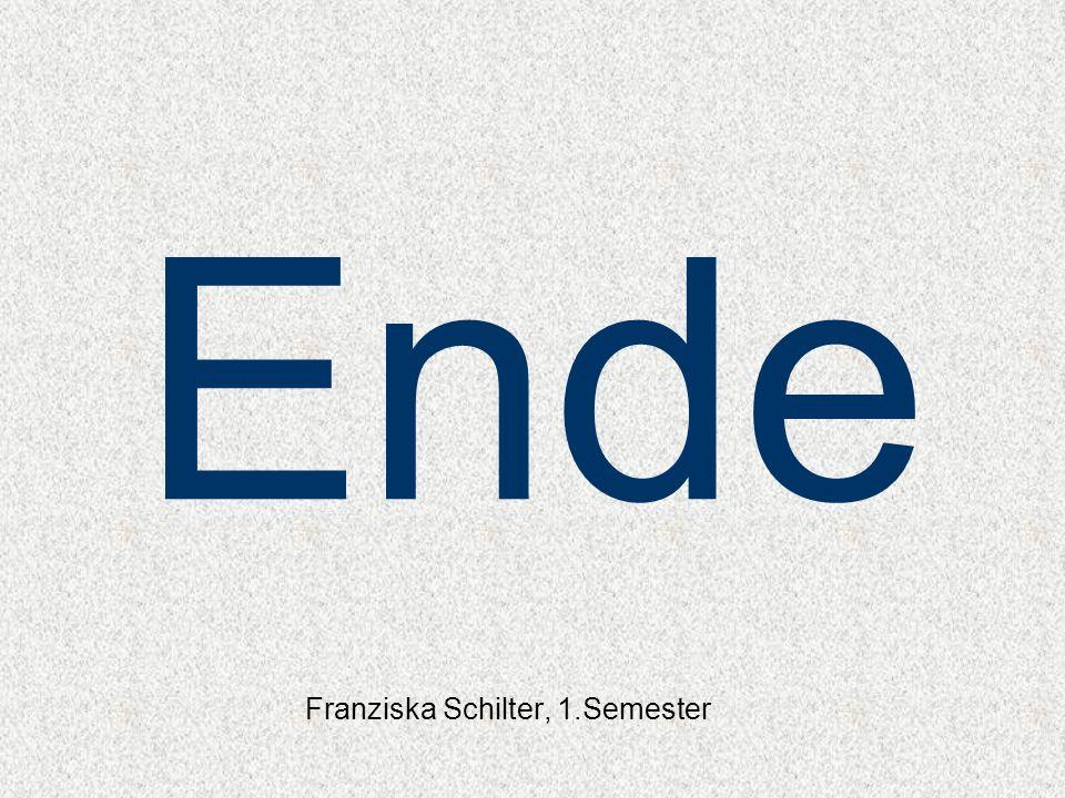 Franziska Schilter, 1.Semester