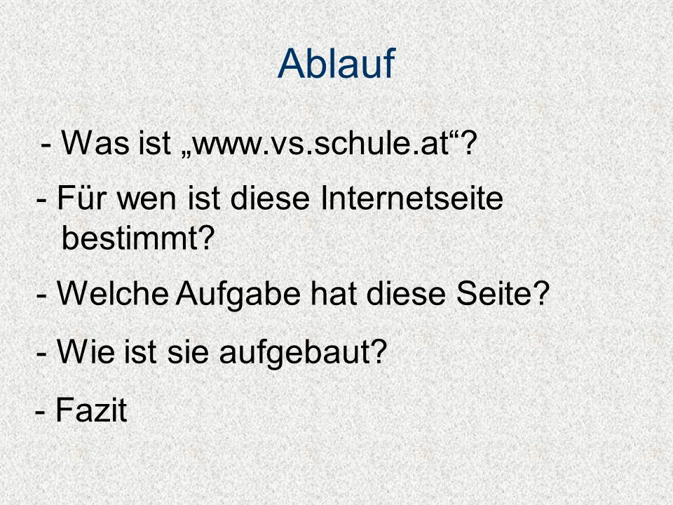 "Ablauf - Was ist ""www.vs.schule.at"