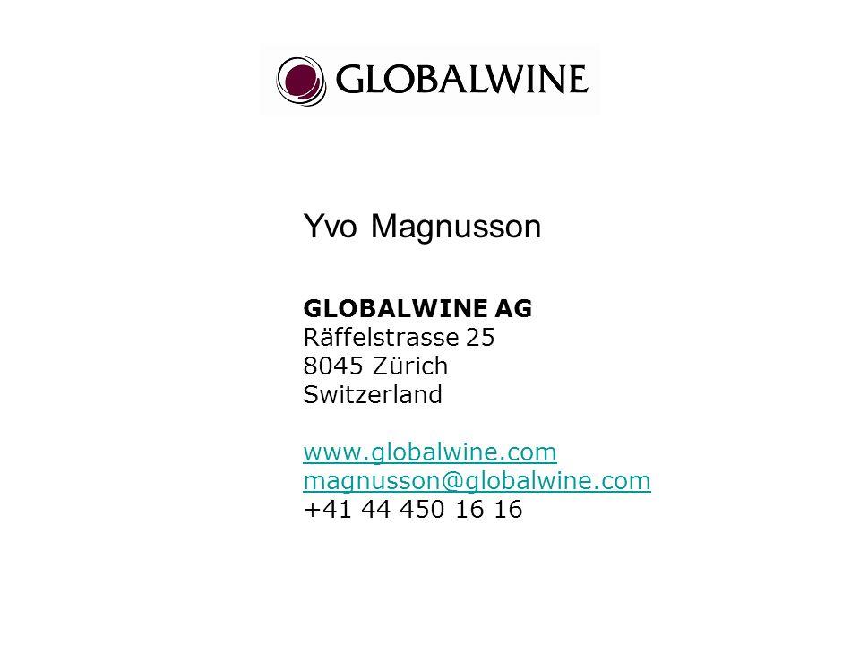Yvo Magnusson GLOBALWINE AG Räffelstrasse 25 8045 Zürich Switzerland