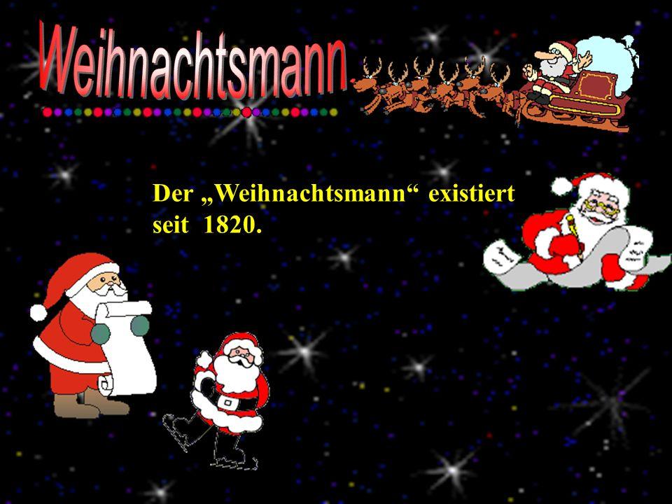 """Weihnachtsmann Der """"Weihnachtsmann existiert seit 1820."""