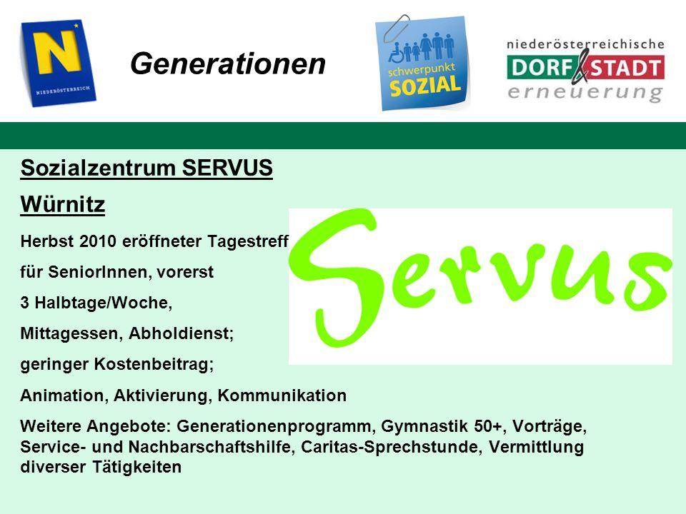 Generationen Sozialzentrum SERVUS Würnitz