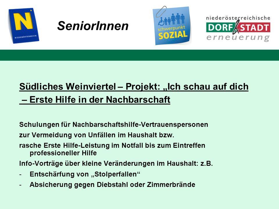 """SeniorInnen Südliches Weinviertel – Projekt: """"Ich schau auf dich"""