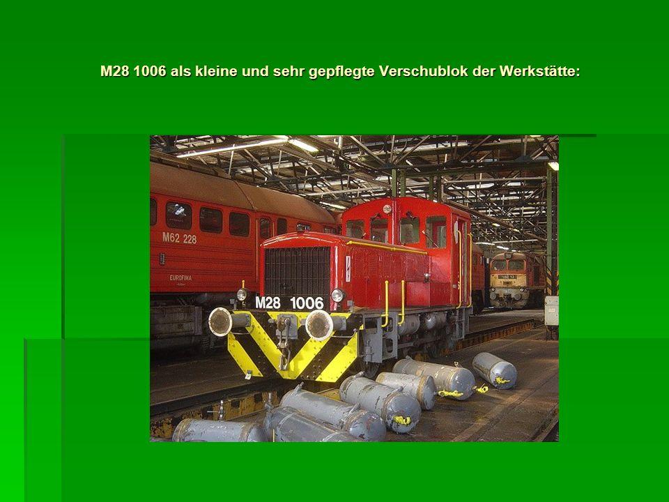 M28 1006 als kleine und sehr gepflegte Verschublok der Werkstätte: