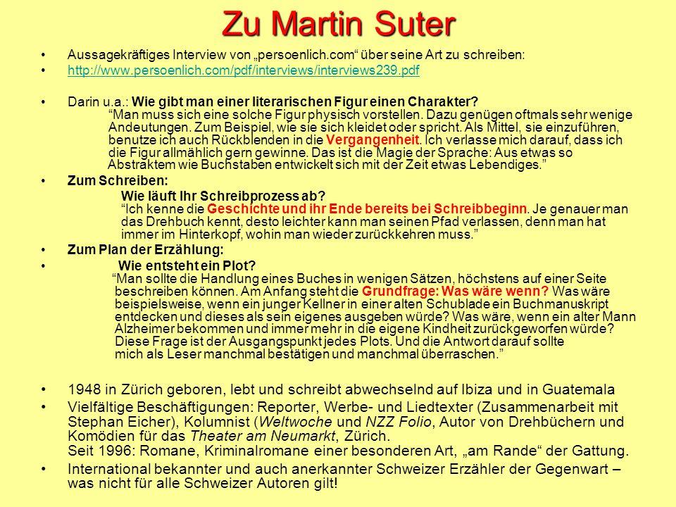 """Zu Martin Suter Aussagekräftiges Interview von """"persoenlich.com über seine Art zu schreiben:"""