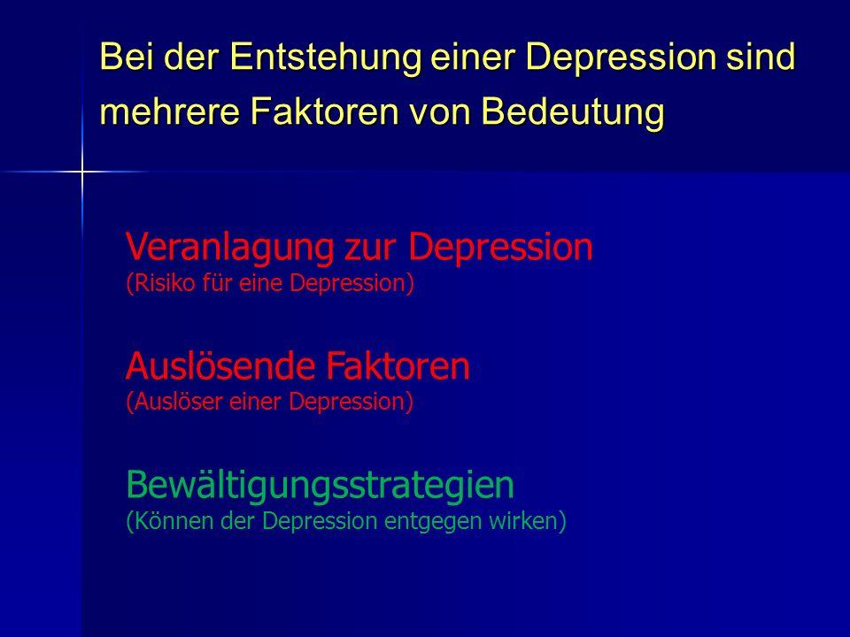 Veranlagung zur Depression
