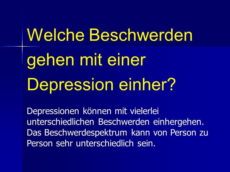 Welche Beschwerden gehen mit einer Depression einher