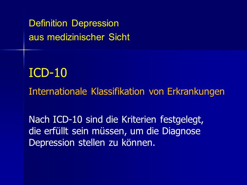 ICD-10 Definition Depression aus medizinischer Sicht