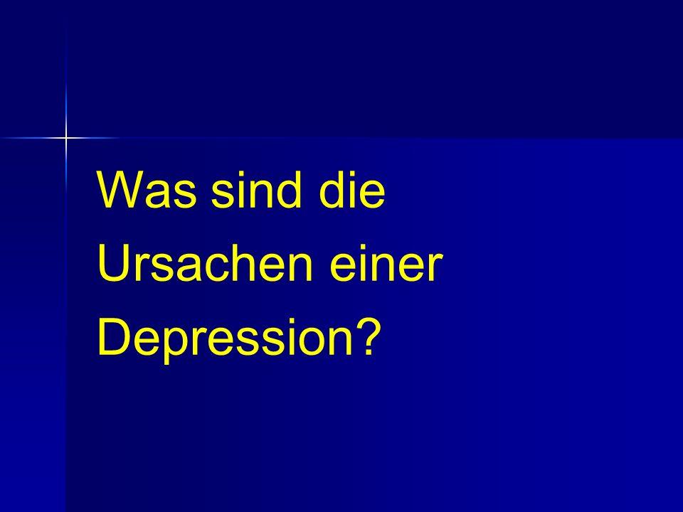 Was sind die Ursachen einer Depression