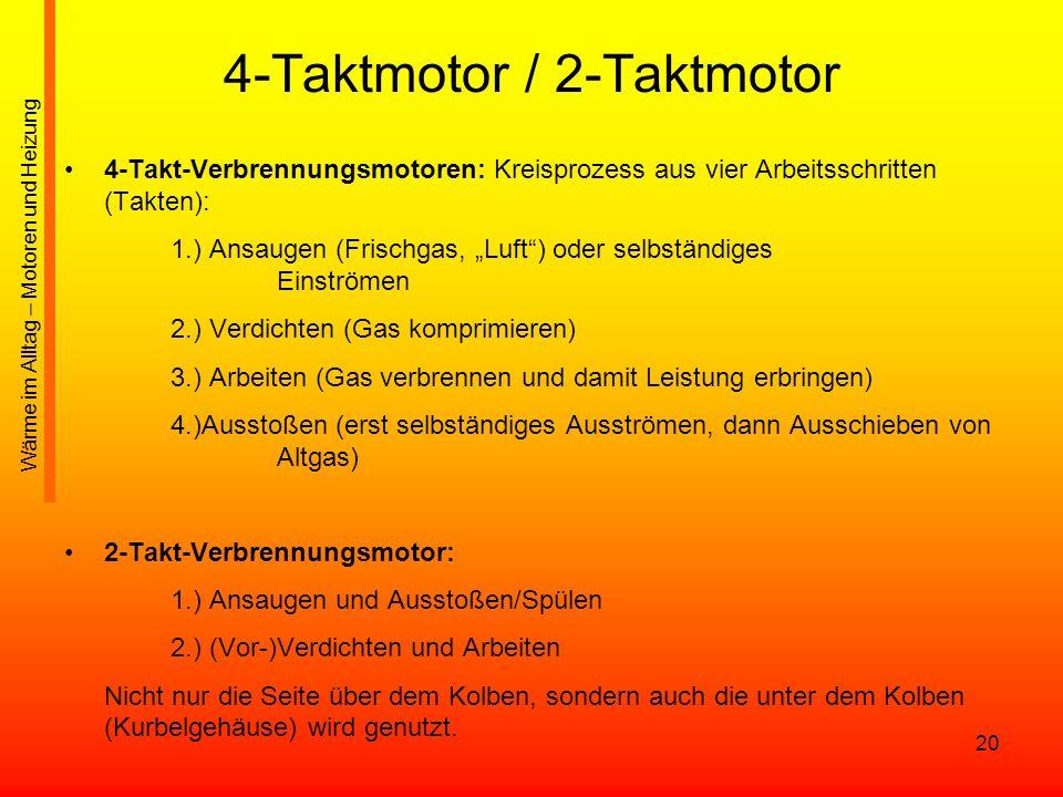 4-Taktmotor / 2-Taktmotor