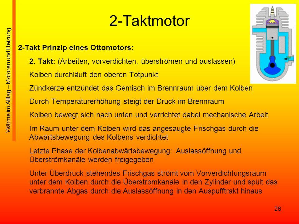 2-Taktmotor 2-Takt Prinzip eines Ottomotors: