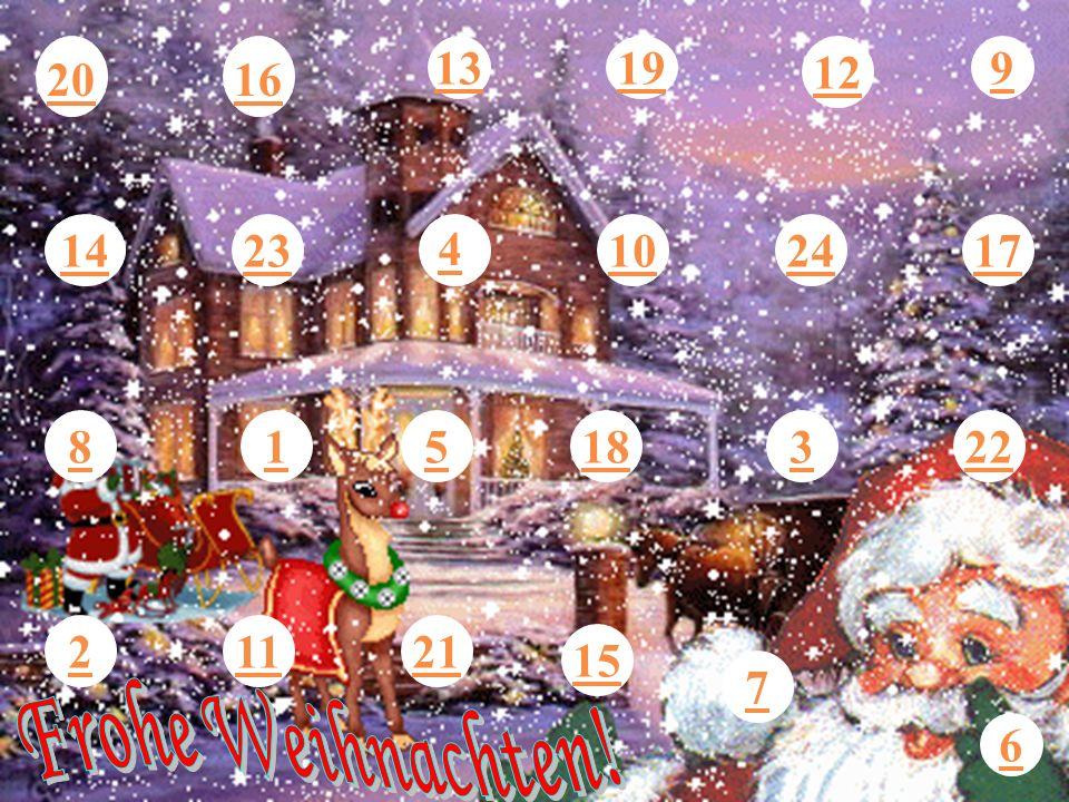 13 19 12 9 20 16 14 23 4 10 24 17 8 1 5 18 3 22 2 11 21 15 7 Frohe Weihnachten! 6