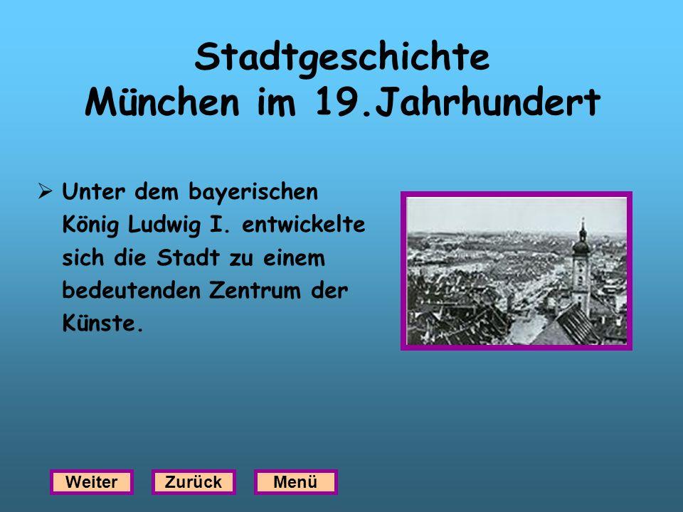 Stadtgeschichte München im 19.Jahrhundert