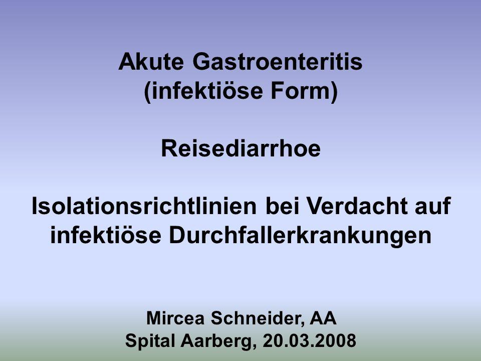 Akute Gastroenteritis (infektiöse Form)