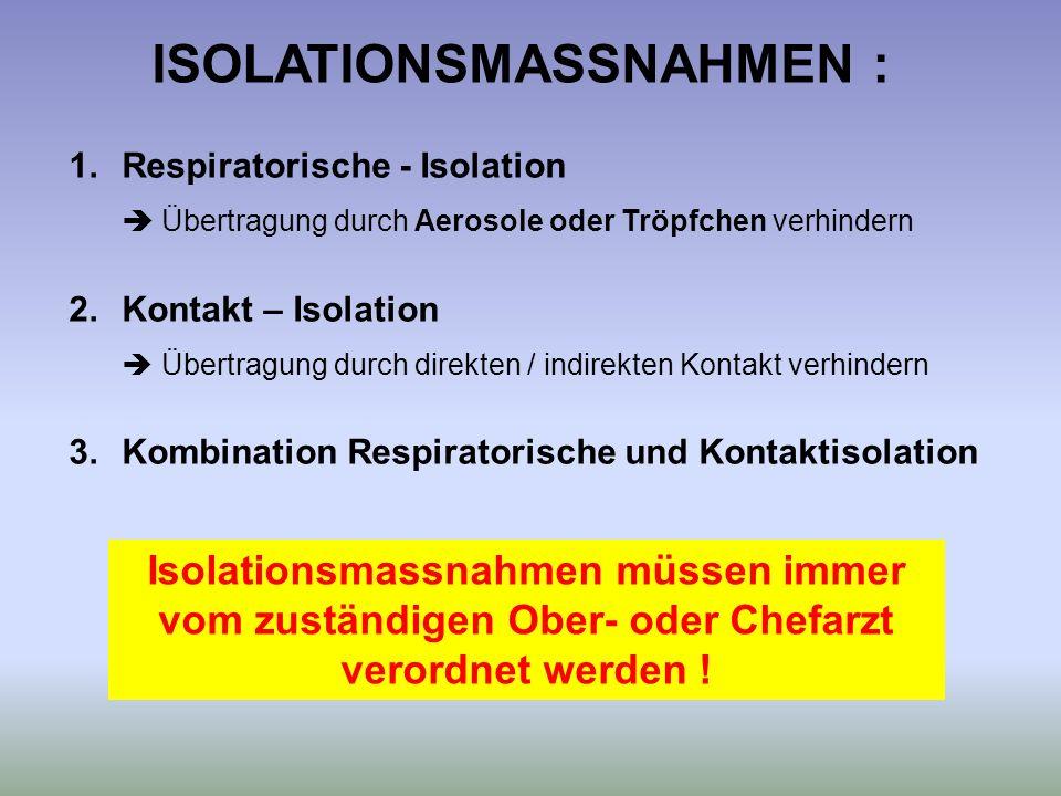 ISOLATIONSMASSNAHMEN :