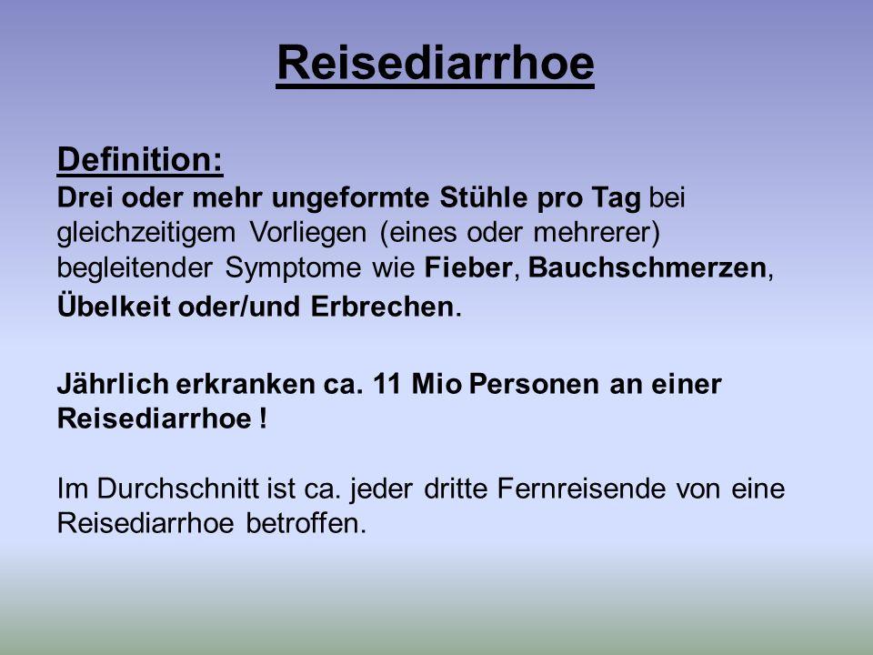 Reisediarrhoe Definition: